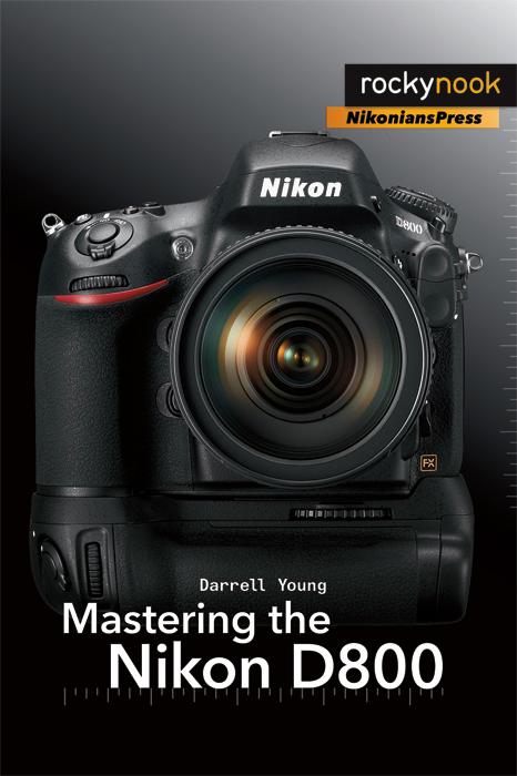 Mastering the Nikon D800 Large